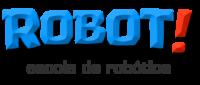 ROBOT!   escola de robótica